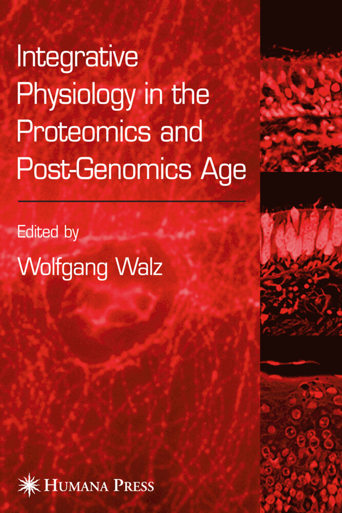 Integrative Physiology in the Proteomics/ Post-Genomics Age als Buch