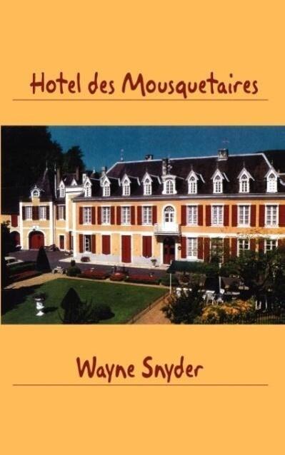 Hôtel des Mousquetaires als Taschenbuch