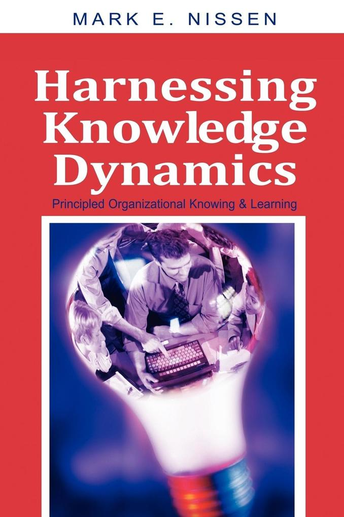 Harnessing Knowledge Dynamics als Buch
