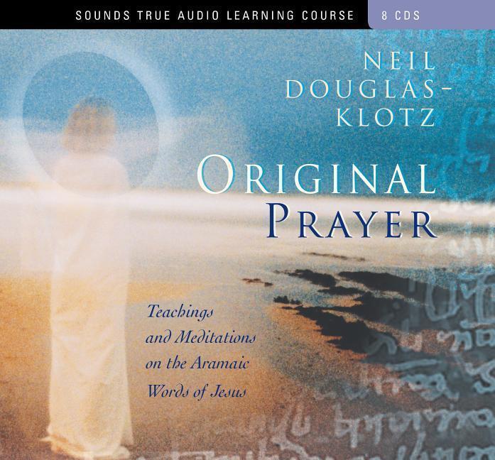 Original Prayer: Teachings & Meditations on the Aramaic Words of Jesus als Spielwaren