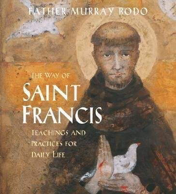 The Way of Saint Francis: Teachings and Practices for Daily Life als Hörbuch