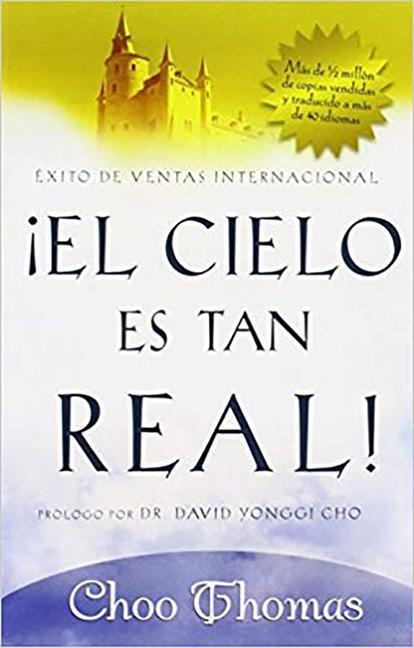 El Cielo Es Tan Real: Cree Que El Cielo Existe Realmente? als Taschenbuch