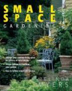 Small Space Gardening als Taschenbuch