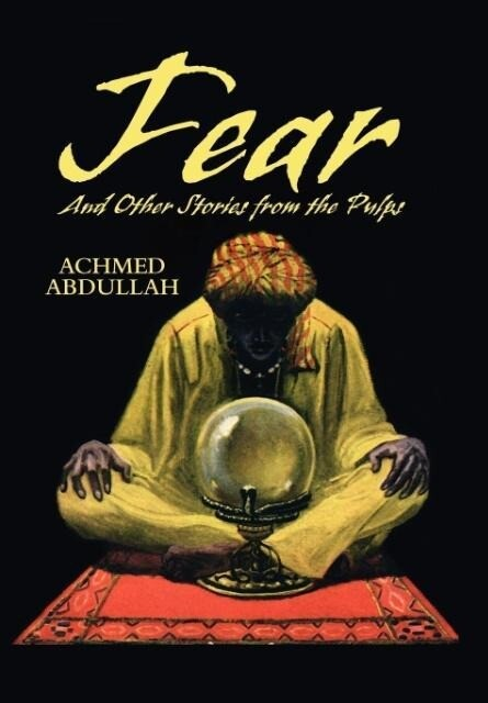 FEAR and Other Stories from the Pulps als Buch