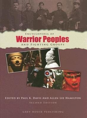 Encyclopedia of Warrior Peoples and Fighting Groups als Buch
