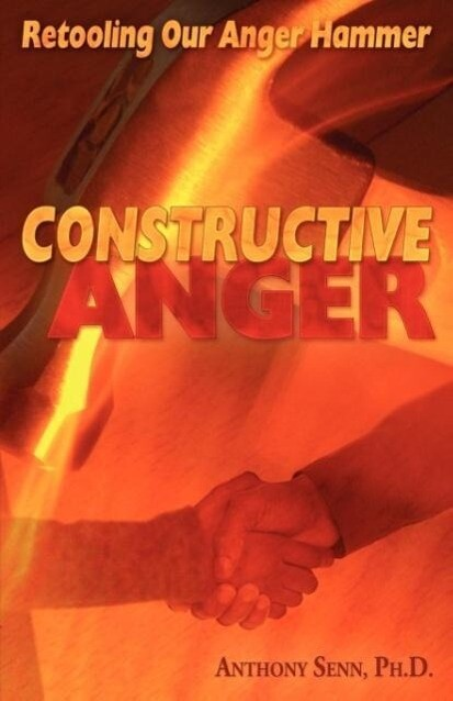 Constructive Anger als Taschenbuch