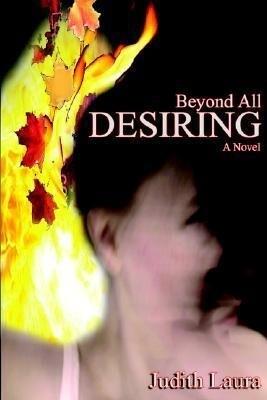 Beyond All Desiring als Taschenbuch