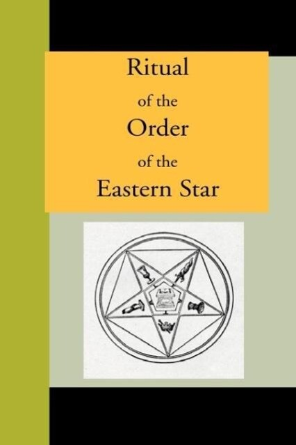 Ritual of the Order of the Eastern Star als Taschenbuch