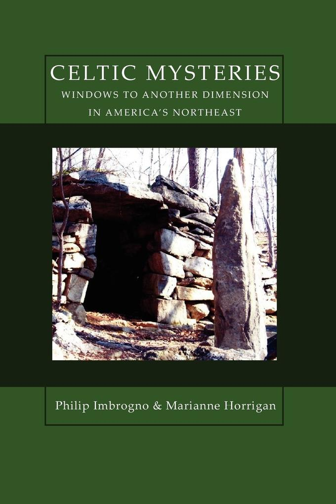 Celtic Mysteries Windows to Another Dimension in America's Northeast als Taschenbuch
