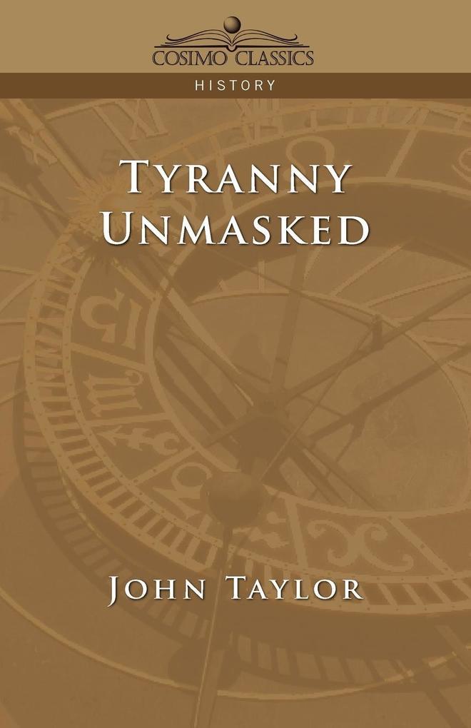 Tyranny Unmasked als Taschenbuch
