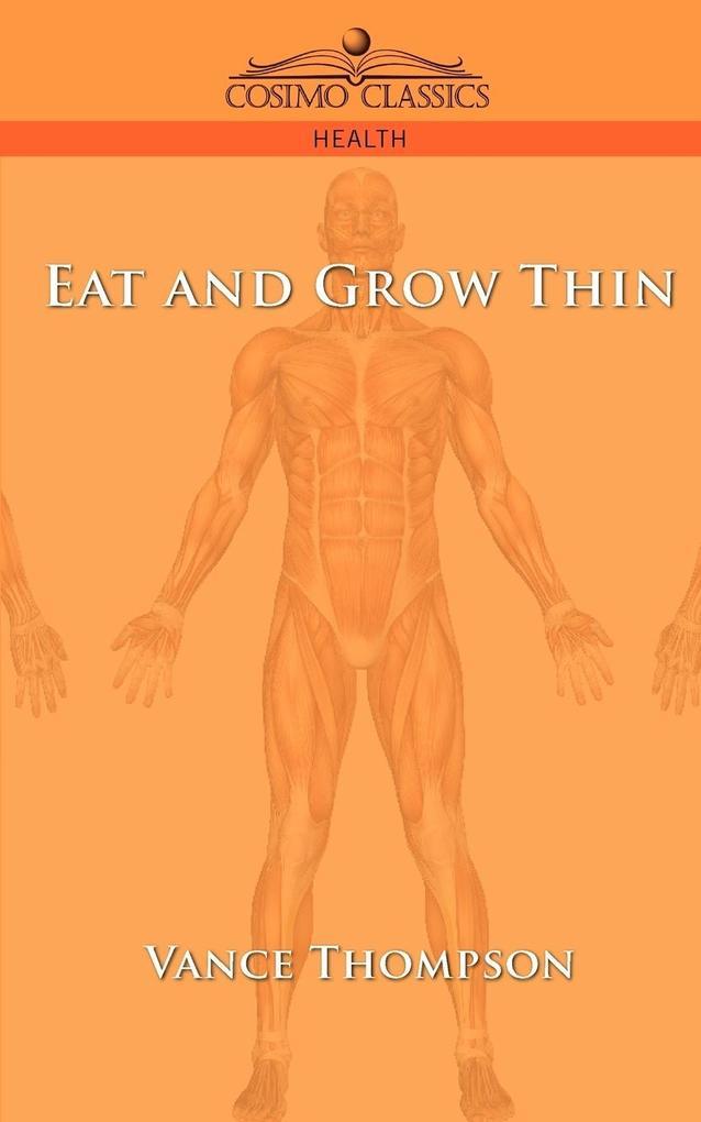 Eat and Grow Thin als Taschenbuch