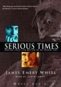Serious Times: Making Your Life Matter als Hörbuch