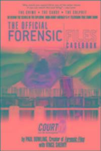 The Official Forensic Files Casebook als Taschenbuch