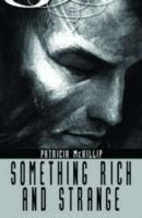 Something Rich and Strange als Taschenbuch