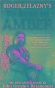 "Roger Zelazny's ""To Rule in Amber"" als Taschenbuch"