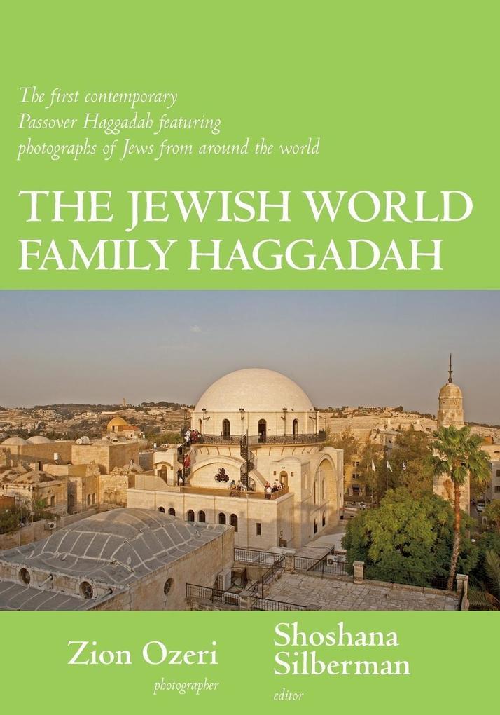 The Jewish World Family Haggadah als Taschenbuch