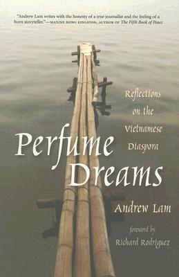 Perfume Dreams: Reflections on the Vietnamese Diaspora als Taschenbuch