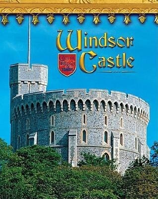 Windsor Castle: England's Royal Fortress als Buch