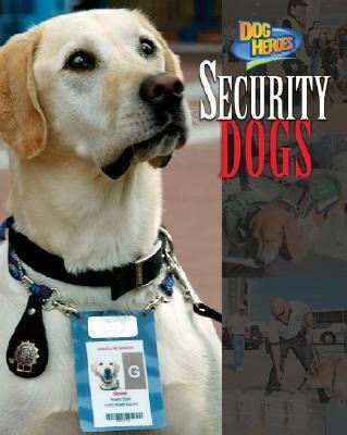 Security Dogs als Buch