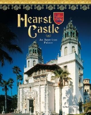 Hearst Castle: An American Palace als Buch