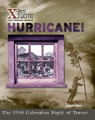 Hurricane!: The 1900 Galveston Night of Terror als Buch