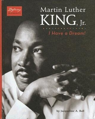 Martin Luther King, Jr.: I Have a Dream! als Buch