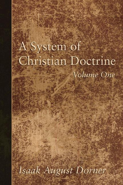 A System of Christian Doctrine, 4 Volumes als Taschenbuch