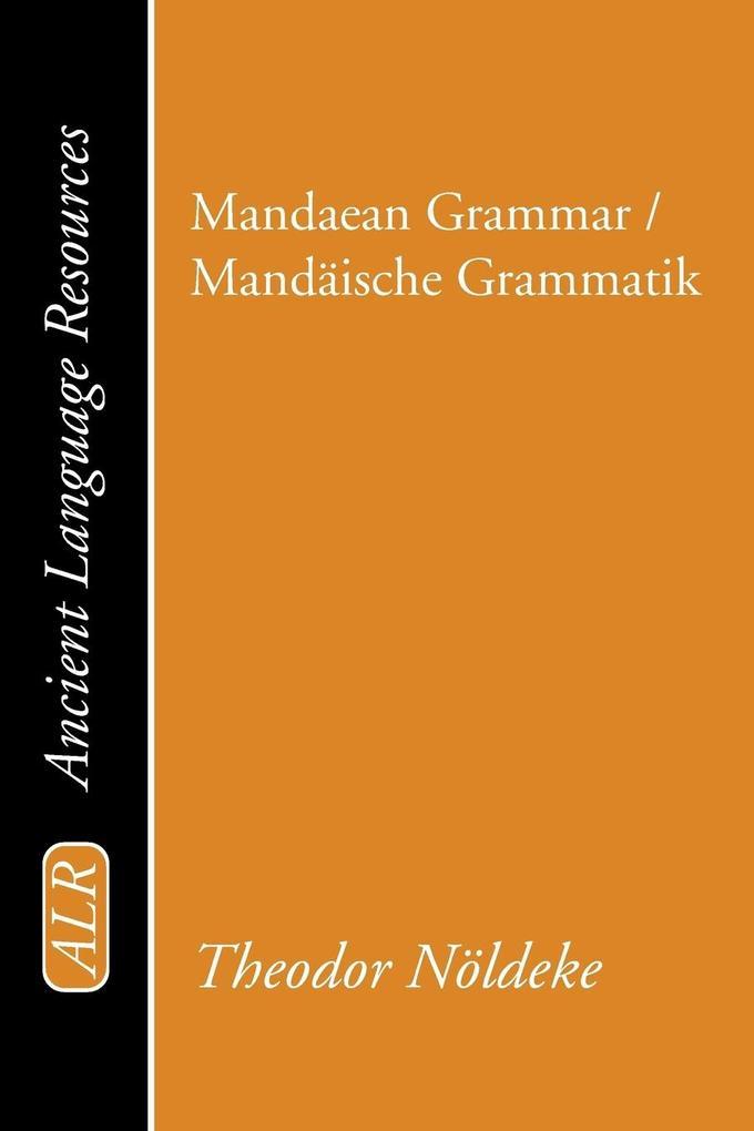 Mandaean Grammar / Mand?ische Grammatik als Taschenbuch