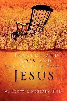 Tragedy and Loss and the Search for Jesus als Taschenbuch