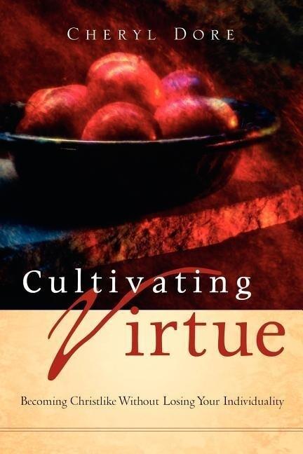 Cultivating Virtue als Taschenbuch