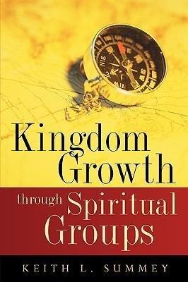Kingdom Growth Through Spiritual Groups als Taschenbuch