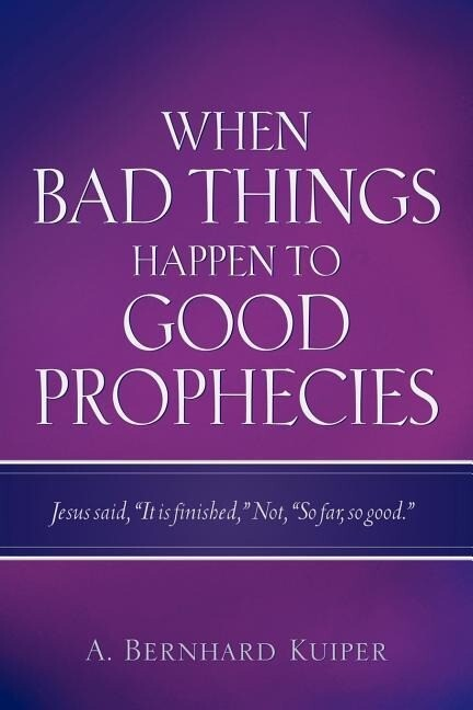 When Bad Things Happen to Good Prophecies als Buch