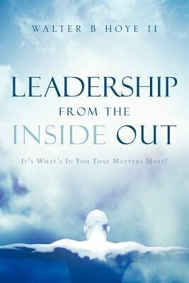 Leadership from the Inside Out als Taschenbuch