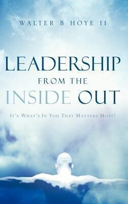 Leadership from the Inside Out als Buch