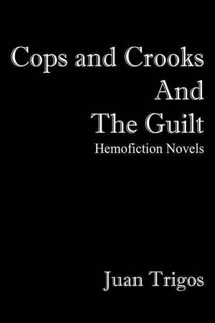 Cops and Crooks and the Guilt als Taschenbuch