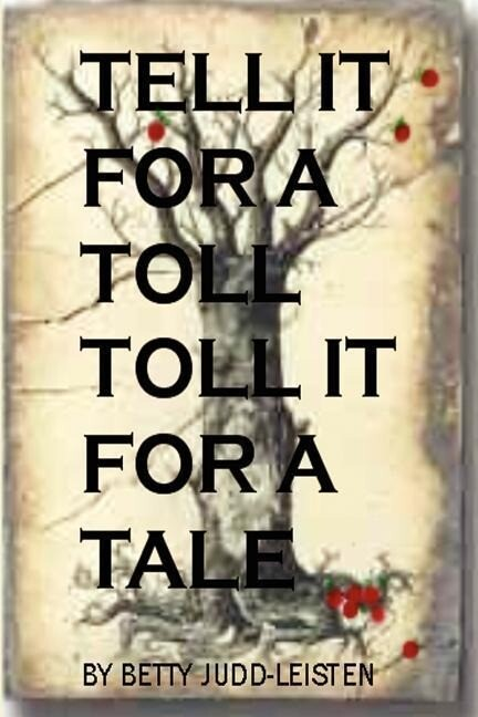 Tell It for a Toll, Toll It for a Tale als Taschenbuch