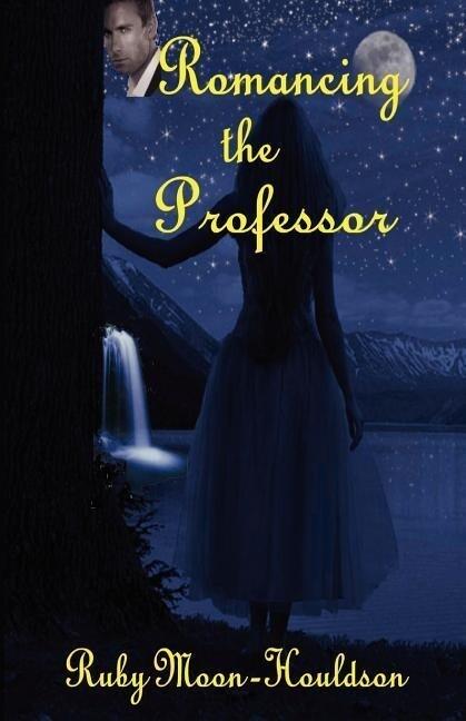 Romancing the Professor als Taschenbuch