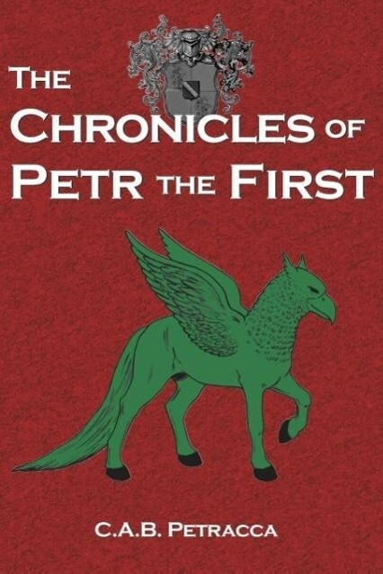 The Chronicles of Petr the First als Taschenbuch