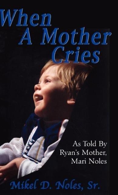 When a Mother Cries als Buch