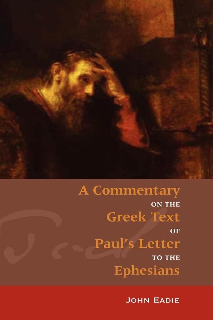 Commentary on Ephesians als Taschenbuch