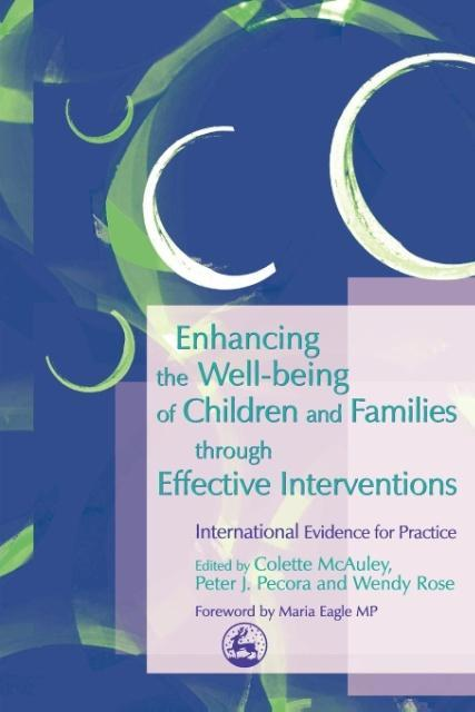 Enhancing the Well Being of Children and Families Through Effective Interventions als Buch