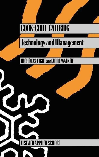 Cook-Chill Catering: Technology and Management als Buch