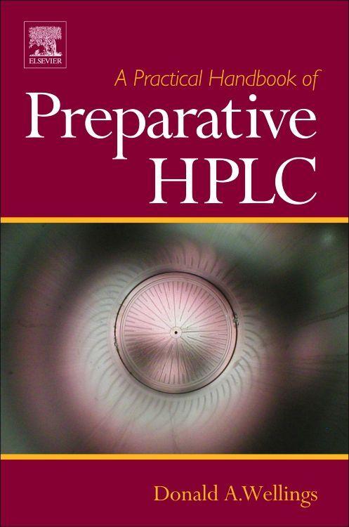 A Practical Handbook of Preparative HPLC als Buch