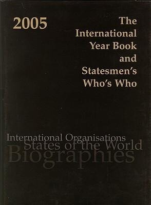 The International Year Book and Statesmen's Who's Who 2005 als Buch