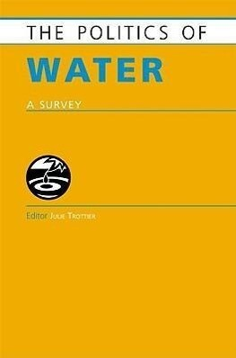 The Politics of Water: A Survey als Buch