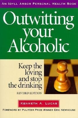 Outwitting Your Alcoholic als Taschenbuch
