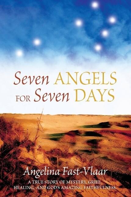 Seven Angels For Seven Days als Taschenbuch