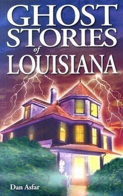 Ghost Stories of Louisiana als Taschenbuch