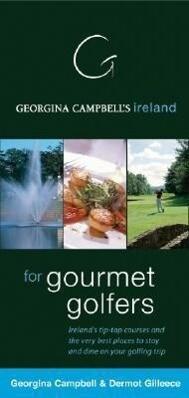 Georgina Campbell's Ireland for Gourmet Golfers als Taschenbuch