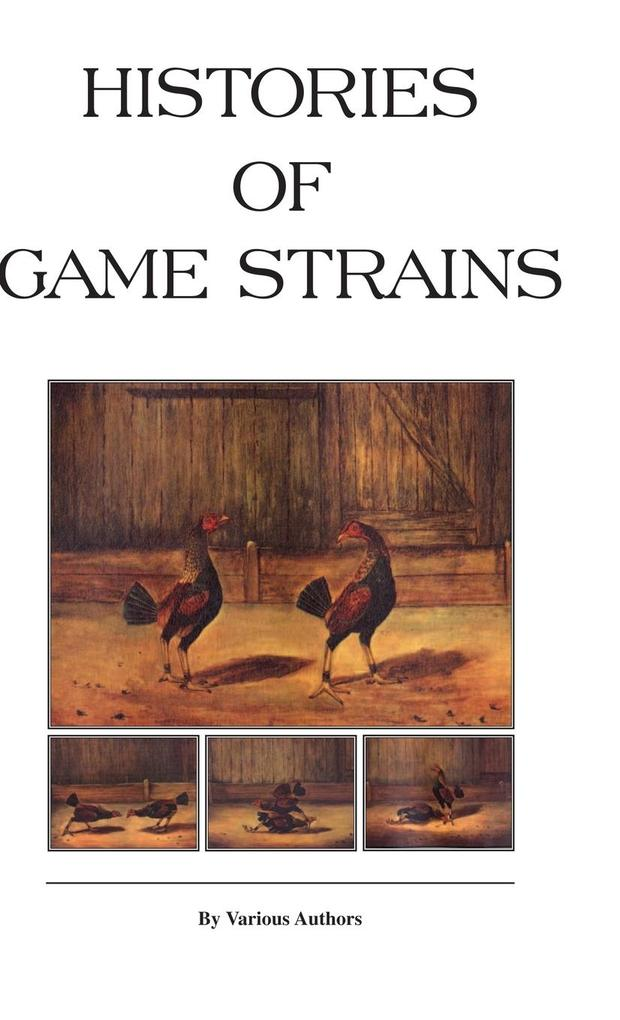 Histories of Game Strains (History of Cockfighting Series) als Buch